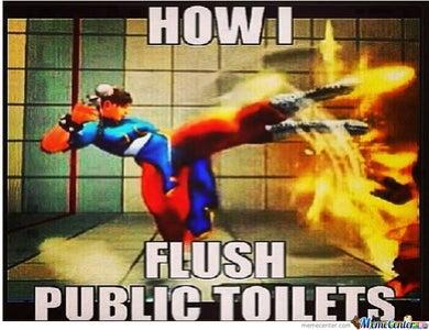 Flush It First...