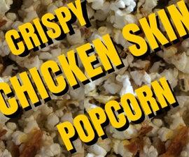 Crispy Chicken Skin Popcorn