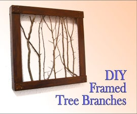 DIY Framed Tree Branches