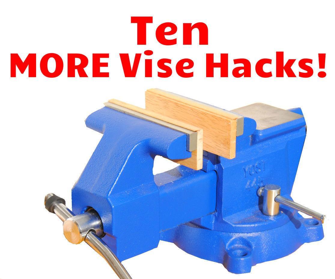 10 more bench vise tips, tricks, & hacks (part 2): 11 steps