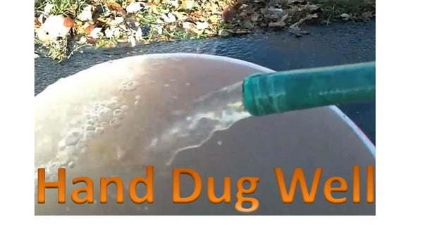 How to Hand Dig a Water Well