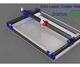 K40 Laser Cutter Rebuild-12x24in Cutting Area