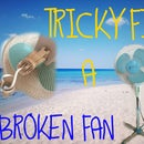 Tricky Fix a Broken Fan (the Poor Way)
