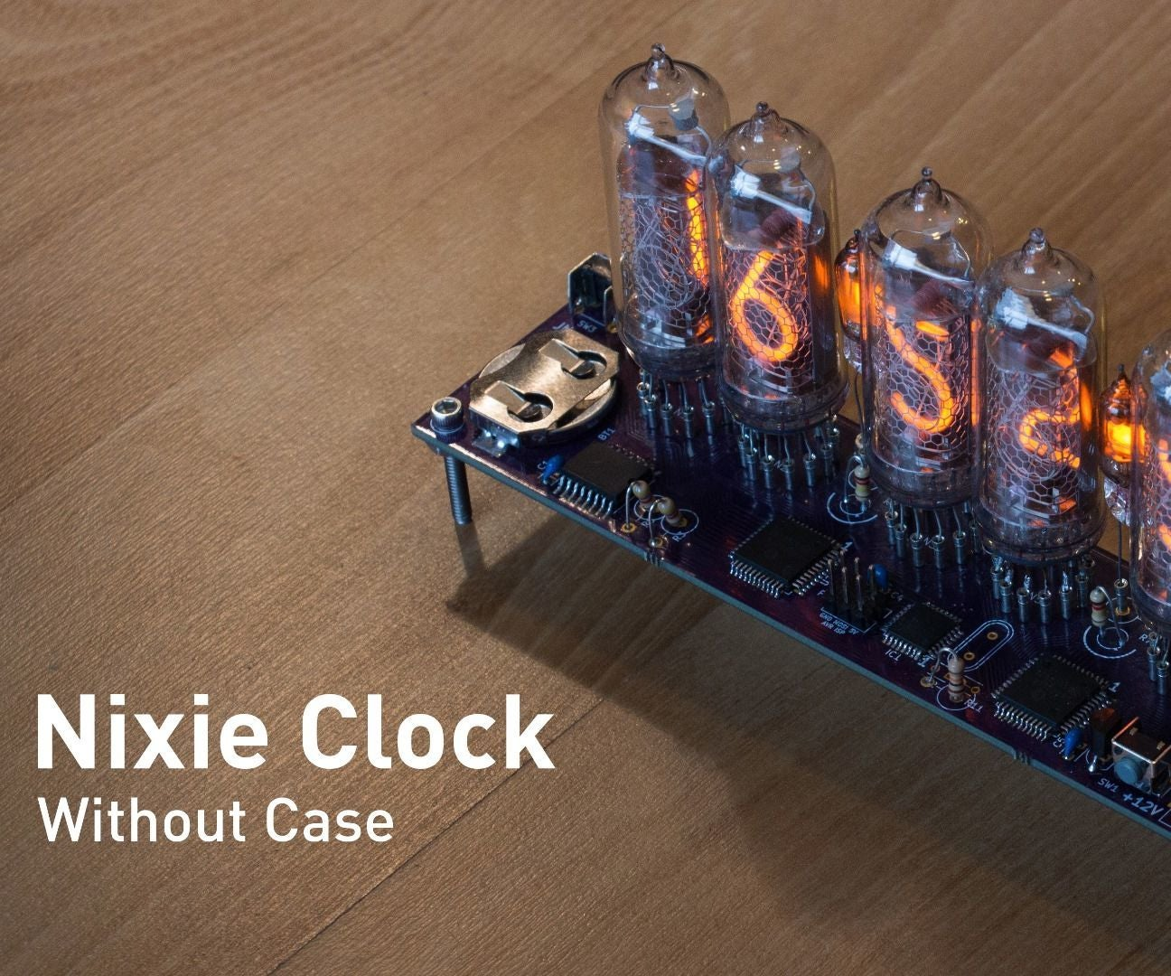 Smd Nixie Clock 9 Steps With Pictures Schematic Of My 6 Digit Here Are Some Photos