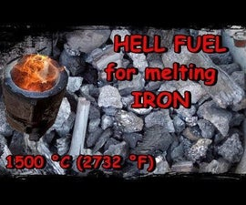 Hell Fuel for Melting Iron. Charcoal, Coal and Coke.More Than 1500 Degrees Celcius (2732 °F)