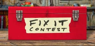 Fix It Contest