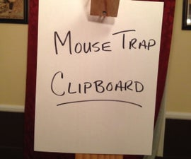 Mouse Trap Clipboard