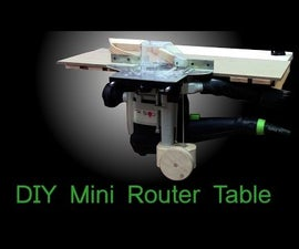 Mini router table with the simplest router lift ever
