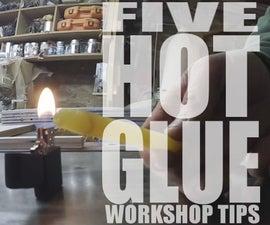 5 Hot Glue Workshop Tips - Jimmy DiResta Collaboration