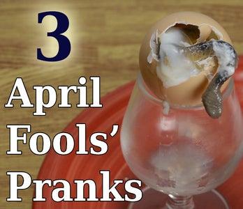 3 April Fools' Day Pranks