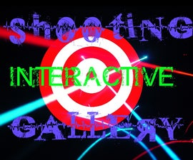 Interactive Shooting Gallery