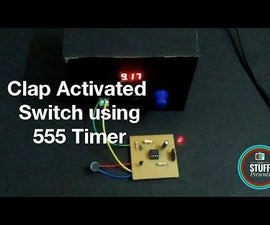 How to Make a Clap Activated Switch Using 555 Timer