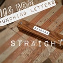 Jig for Punching or Stamping Letters Straight