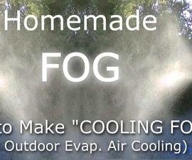 Evap. Air Cooling! Make (FOG) for Air Cooling! (30F Drop!) - Easy DIY
