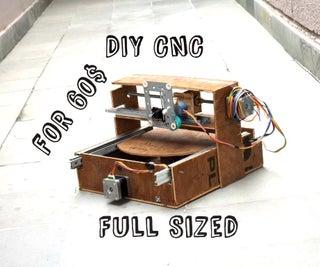 DIY CNC为60美元(大型工作区)