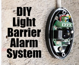 DIY Light Barrier Alarm System With an Industrial Grade PLC (Controllino)