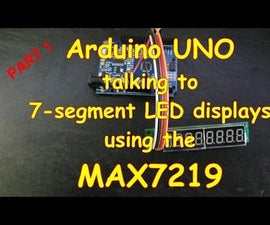 #9 Arduino and LED 7-segment Displays Using a MAX7219 - Part 1