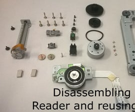Disassembling a CD/DVD reader and reusing its parts