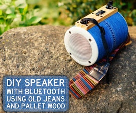 DIY Bluetooth Speaker From Old Jeans and Pallet Wood