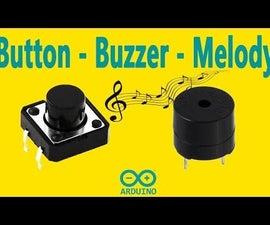 Arduino - Button Buzzer Melody