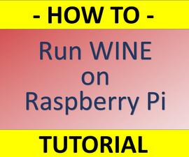 How to Set Up Wine on Raspberry Pi