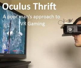 Oculus Thrift: a Poor Man's Approach to VR Gaming