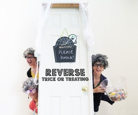 Reverse Trick-Or-Treating
