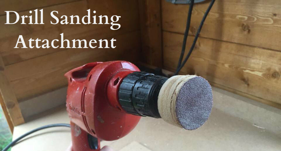 Picture of Drill Sanding Attachment (In Under 2 Minutes)