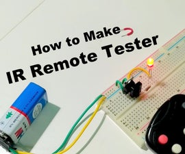 How to make an IR Remote Tester