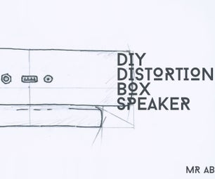 Make Your Own Distortion Box Speaker!