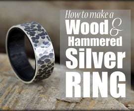How to Make a Wood & Hammered Silver Ring