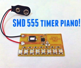 SMD 555 Timer Piano!