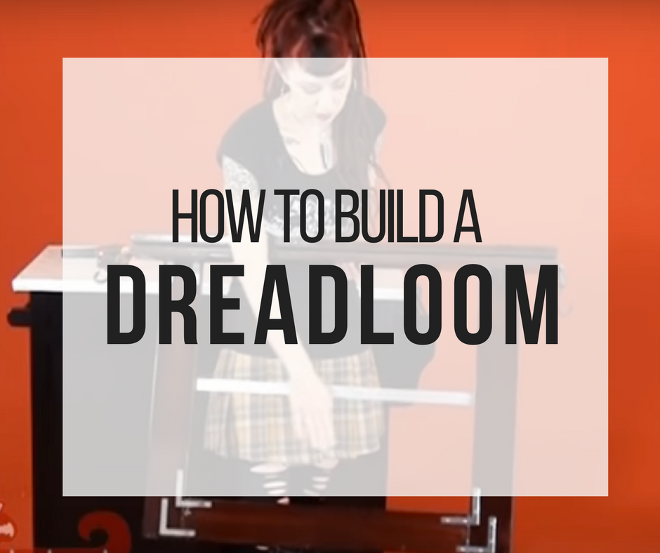 Picture of How to Build a Dreadloom