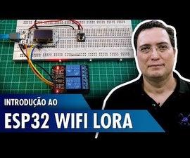 Introduction to ESP32 WiFi LoRa
