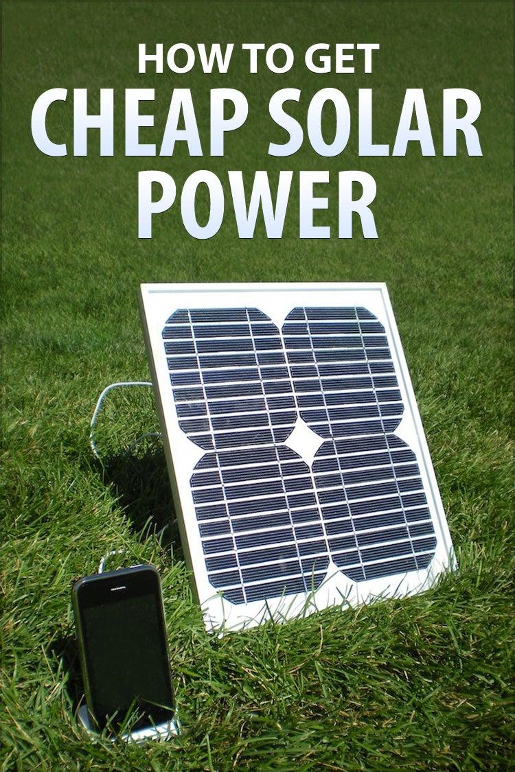 Cheap Solar Panels >> How To Get Cheap Solar Power