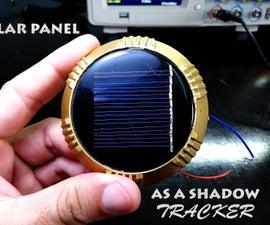 SOLAR PANEL AS a SHADOW TRACKER