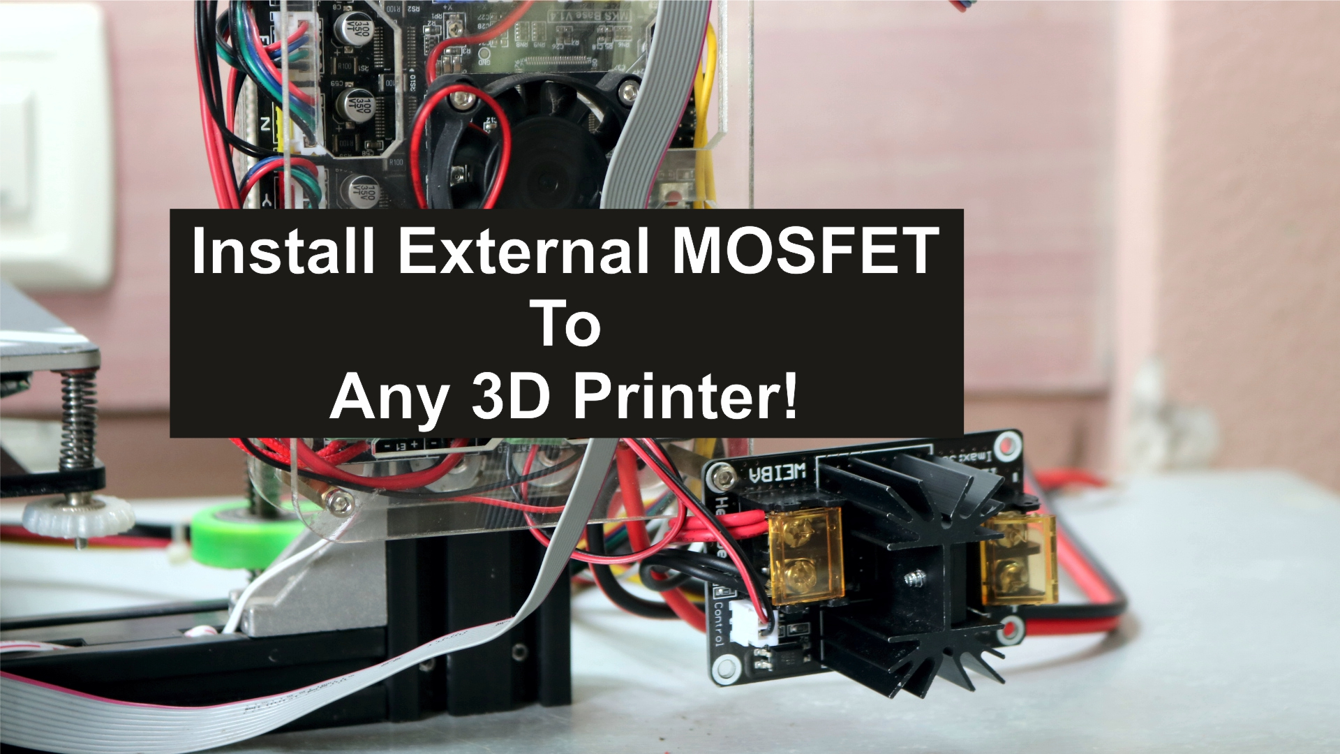Picture of How to Install External MOSFET to Any 3D Printer!