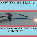 How To Build A Simple Solderless Circuit.