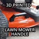 3D Printed Lawn Mower Handle