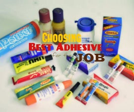 Choosing the Best Adhesive for the Job