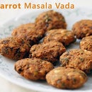 Carrot Masala Vada | Ventuno Home Cooking