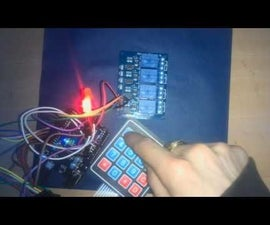 Arduino - ACCESS CODE PROTECTED 4 CHANNEL RELAY with 4x4 keypad