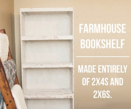 Farmhouse Bookshelf Made Entirely of 2X4s and 2X6s