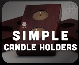 Simple DIY Candle Holders