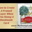 Create A Framed Layer On Your Handmade Card
