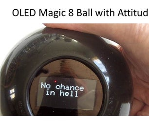 OLED Magic 8 Ball With Attitude