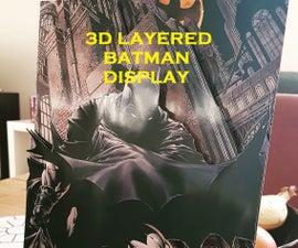 3D LAYERED BATMAN PICTURE DISPLAY