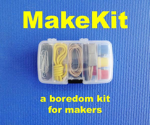 MakeKit: a Boredom Kit for Makers