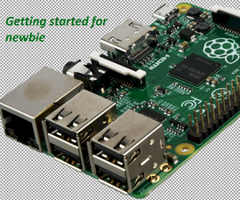 Raspberry PI-Getting started for newbie