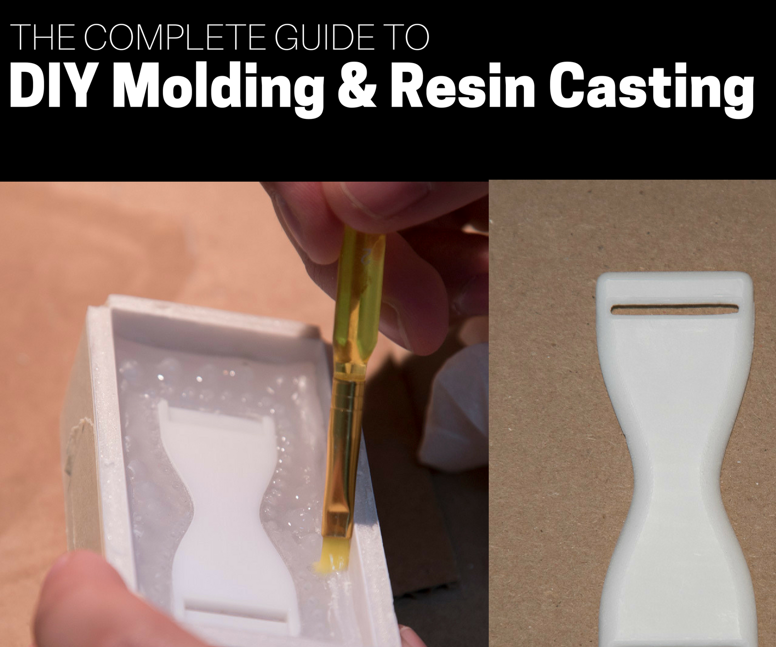 the complete guide to diy molding & resin casting : 12 steps (with